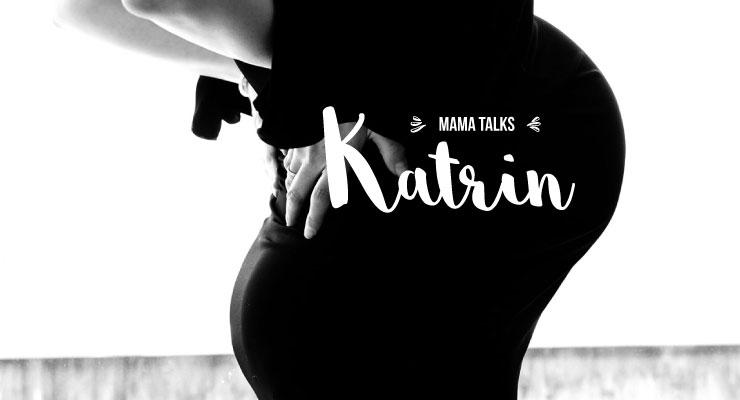 Mama Talks - Katrin - Fotos by Pamela Rußmann