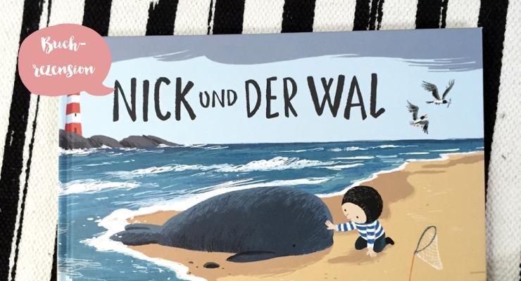 Buchrezension - Nick und der Wal - Salon Mama