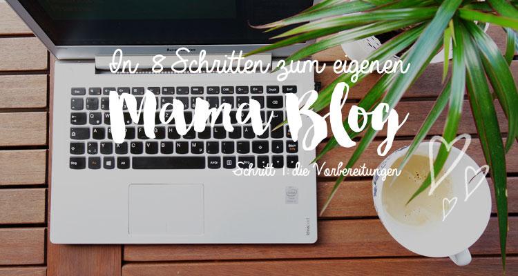 Mama Blog starten